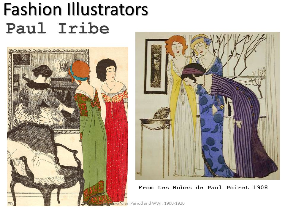Fashion Illustrators Paul Iribe From Les Robes de Paul Poiret 1908 The Edwardian Period and WWI: 1900-1920