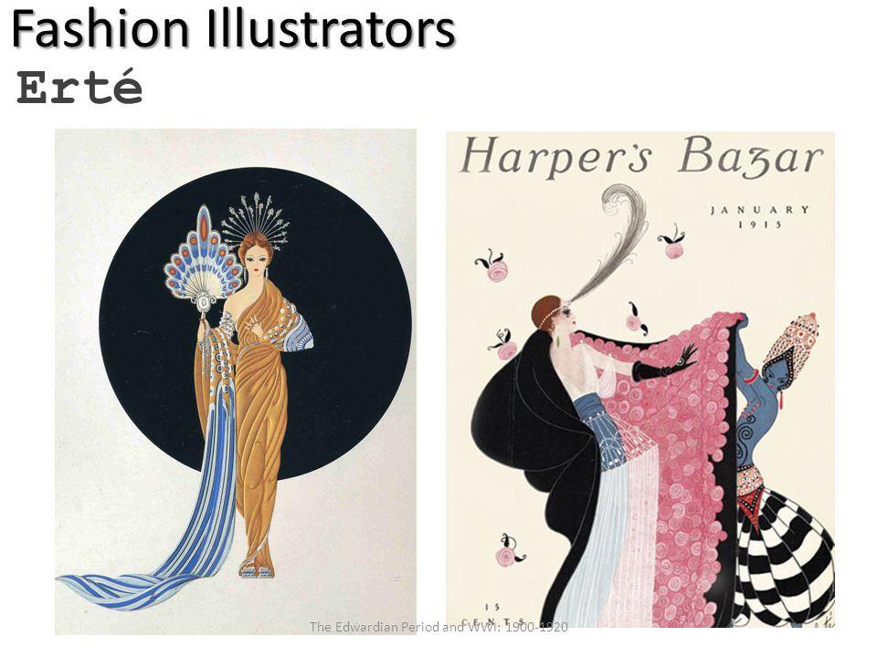 Fashion Illustrators Erté The Edwardian Period and WWI: 1900-1920