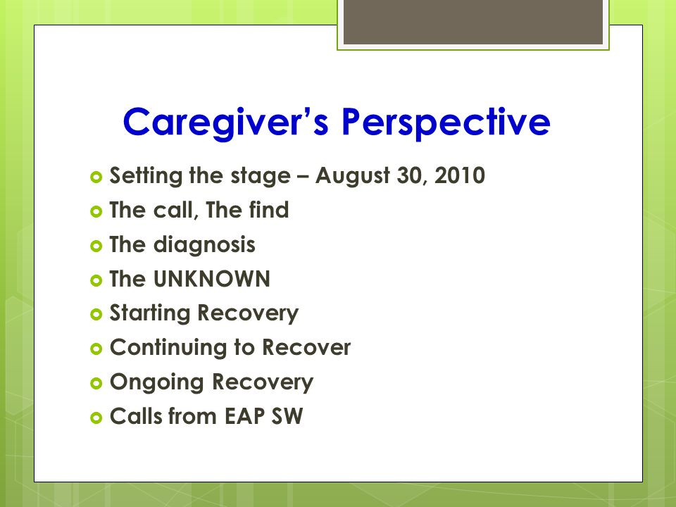 Caregivers Perspective Calls from Karen Waiting AgrAbility on Farm Assessment Beginning work with VR Difficulty navigating the System Getting to action A work in progress