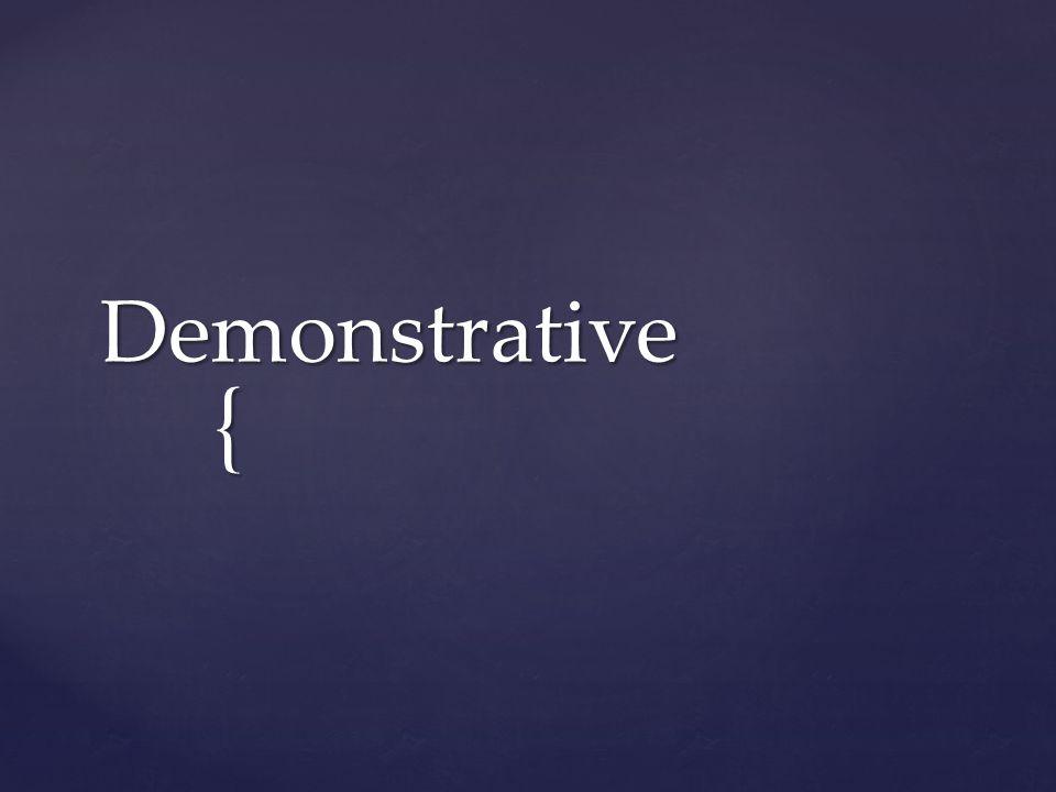 { Demonstrative