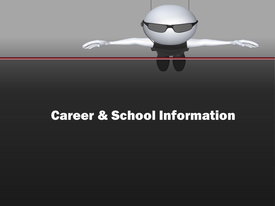 Career & School Information