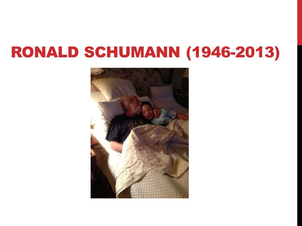 RONALD SCHUMANN (1946-2013)