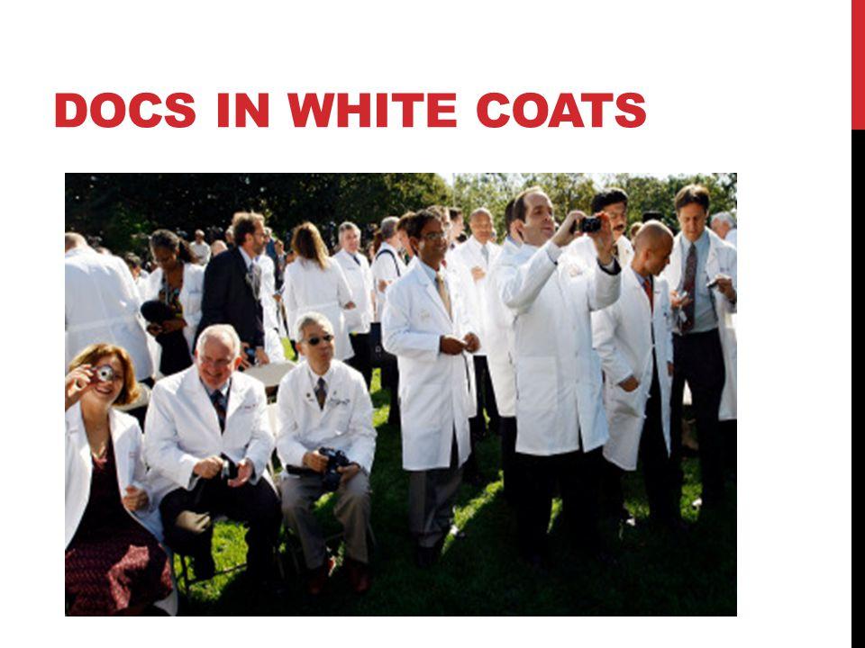 DOCS IN WHITE COATS