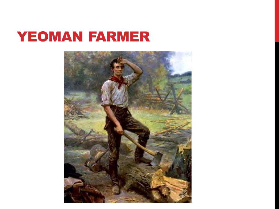YEOMAN FARMER