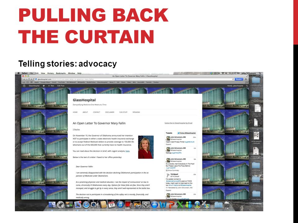 PULLING BACK THE CURTAIN Telling stories: advocacy