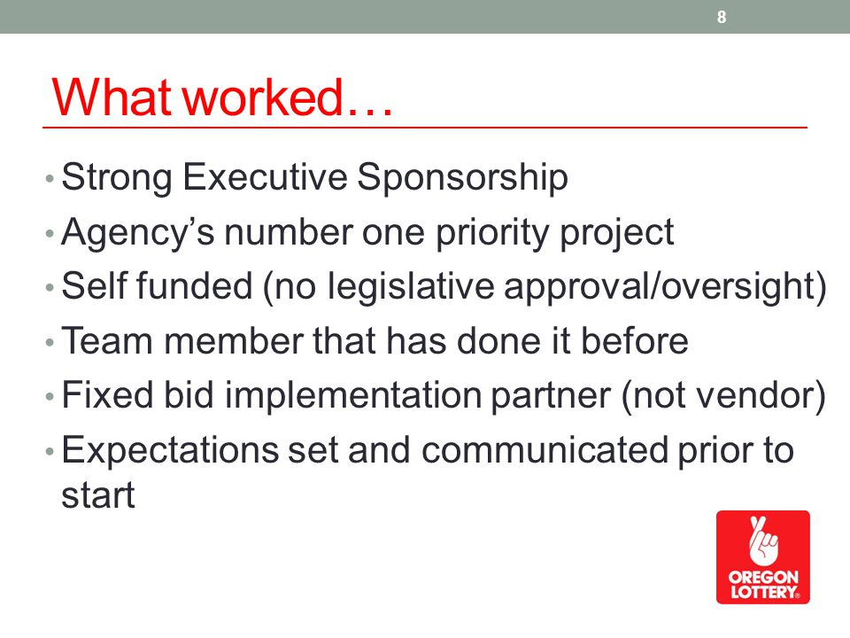 What worked… Strong Executive Sponsorship Agencys number one priority project Self funded (no legislative approval/oversight) Team member that has done it before Fixed bid implementation partner (not vendor) Expectations set and communicated prior to start 8