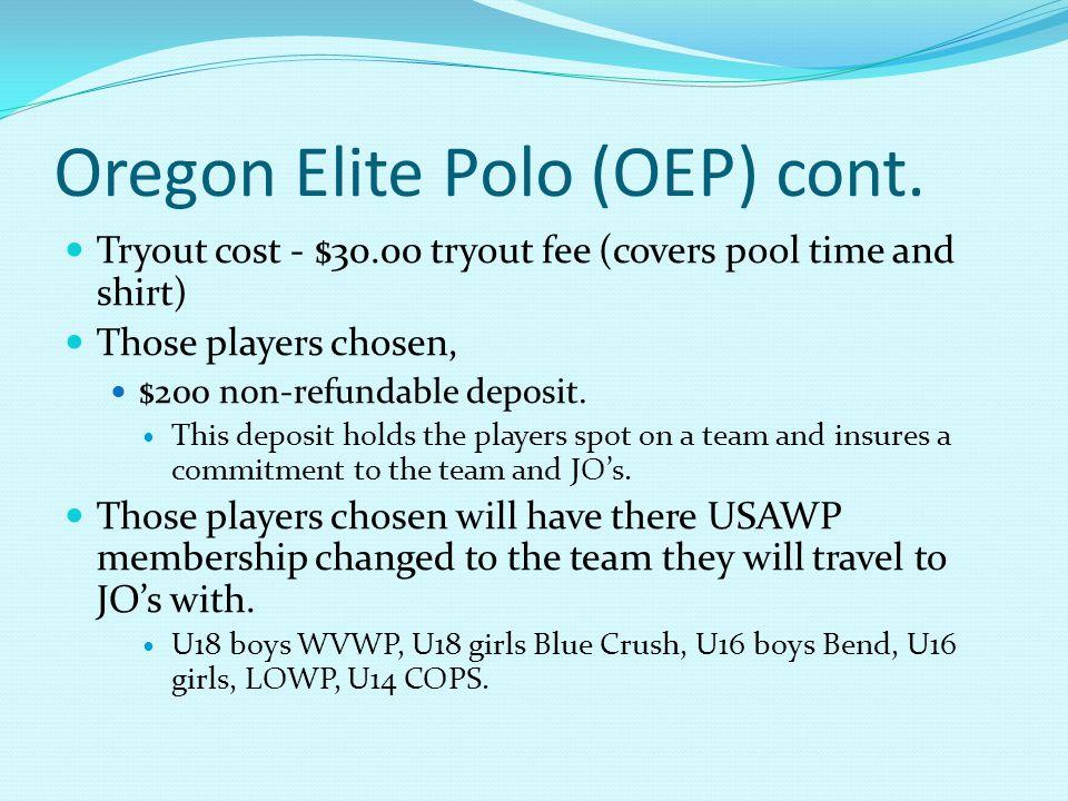 Oregon Elite Polo (OEP) cont.