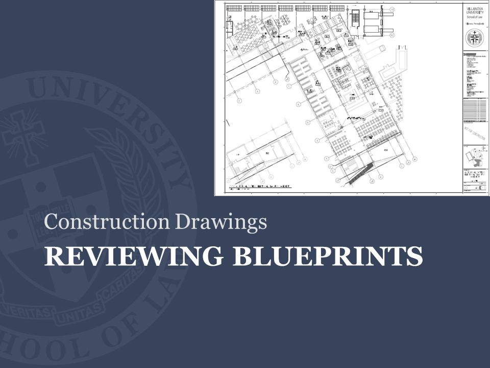 REVIEWING BLUEPRINTS Construction Drawings