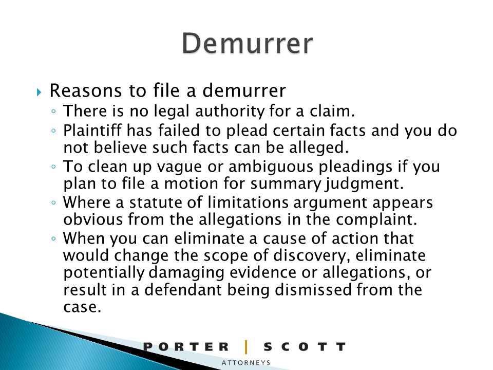 Reasons to file a demurrer There is no legal authority for a claim.