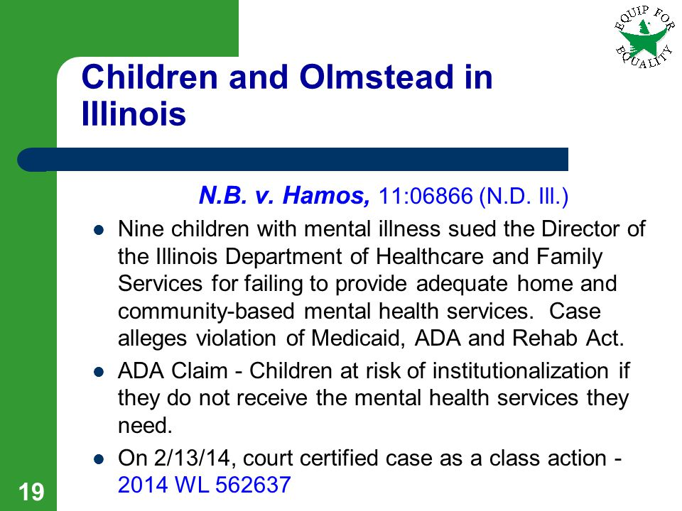 Children and Olmstead in Illinois N.B. v. Hamos, 11:06866 (N.D.