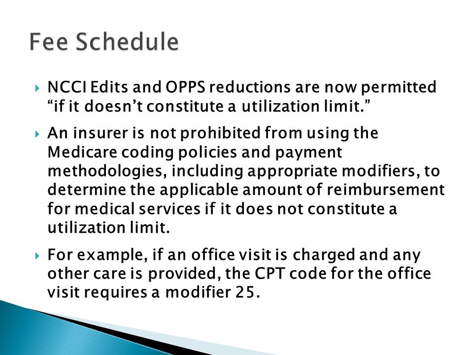NCCI Edits and OPPS reductions are now permitted if it doesnt constitute a utilization limit.