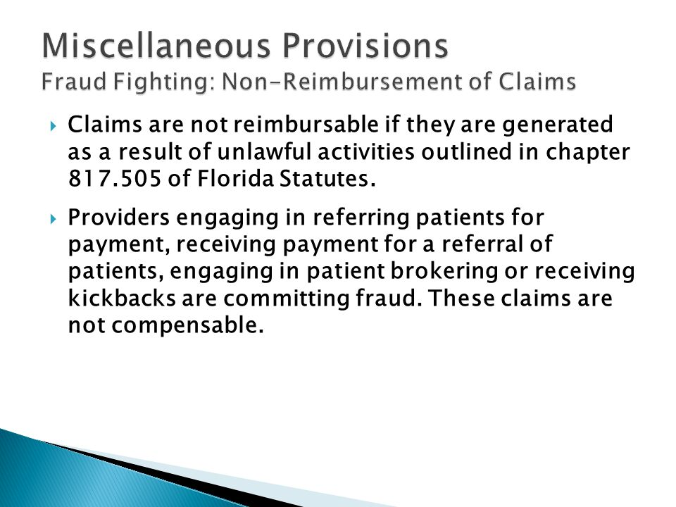 Claims are not reimbursable if they are generated as a result of unlawful activities outlined in chapter of Florida Statutes.