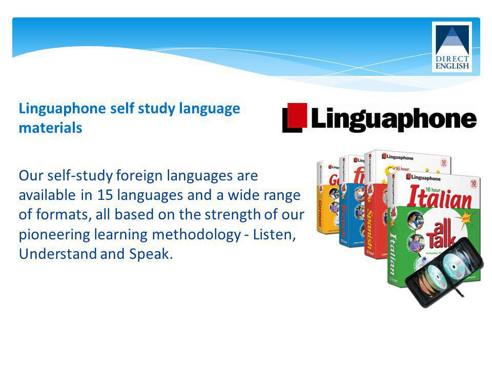 Linguaphone self study language materials Our self-study foreign languages are available in 15 languages and a wide range of formats, all based on the