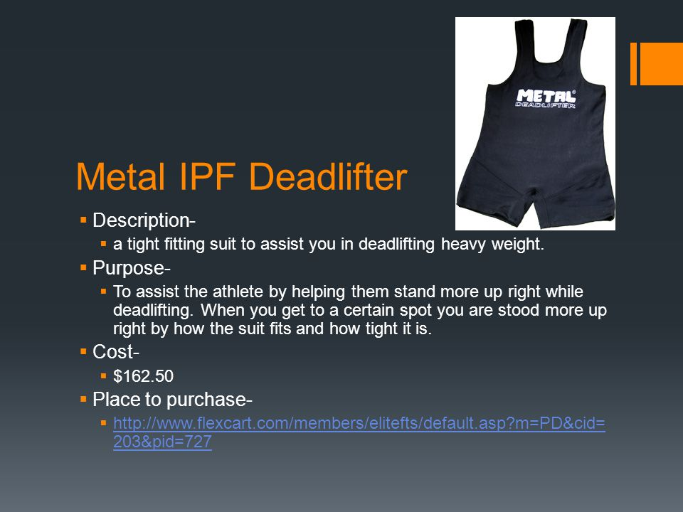 Metal IPF Deadlifter Description- a tight fitting suit to assist you in deadlifting heavy weight.