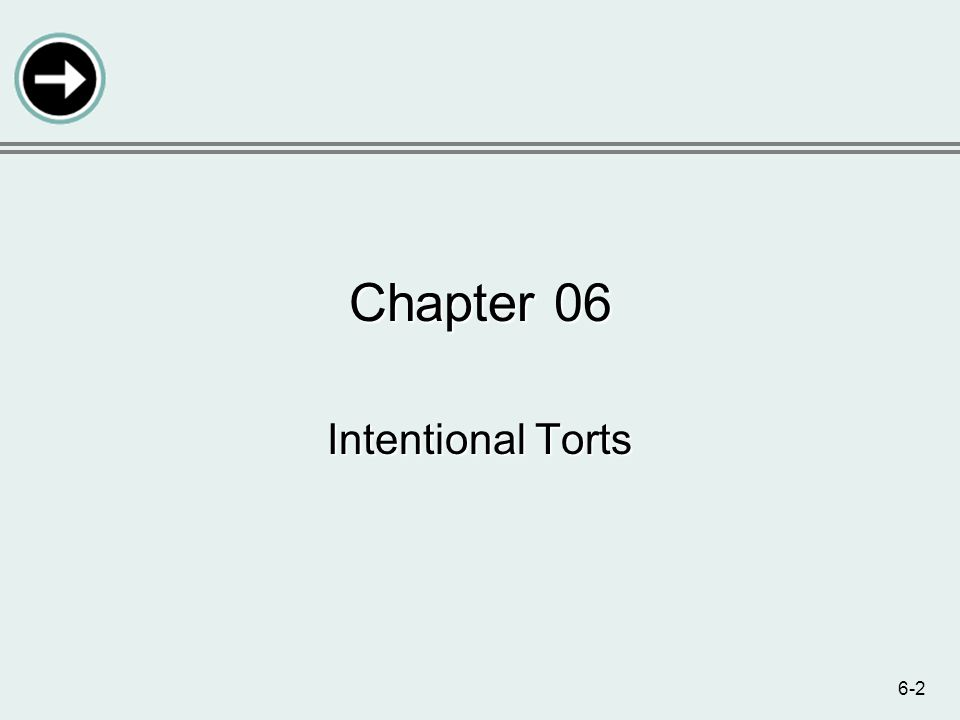 6-2 Chapter 06 Intentional Torts