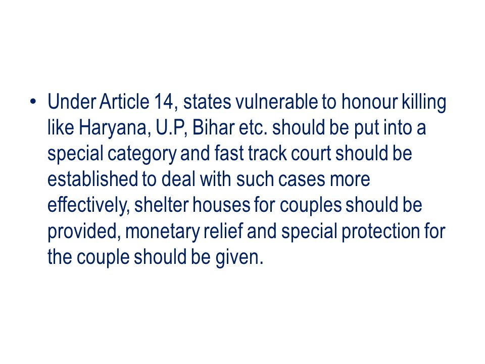 The decision of Lata Singh case must be implemented properly.