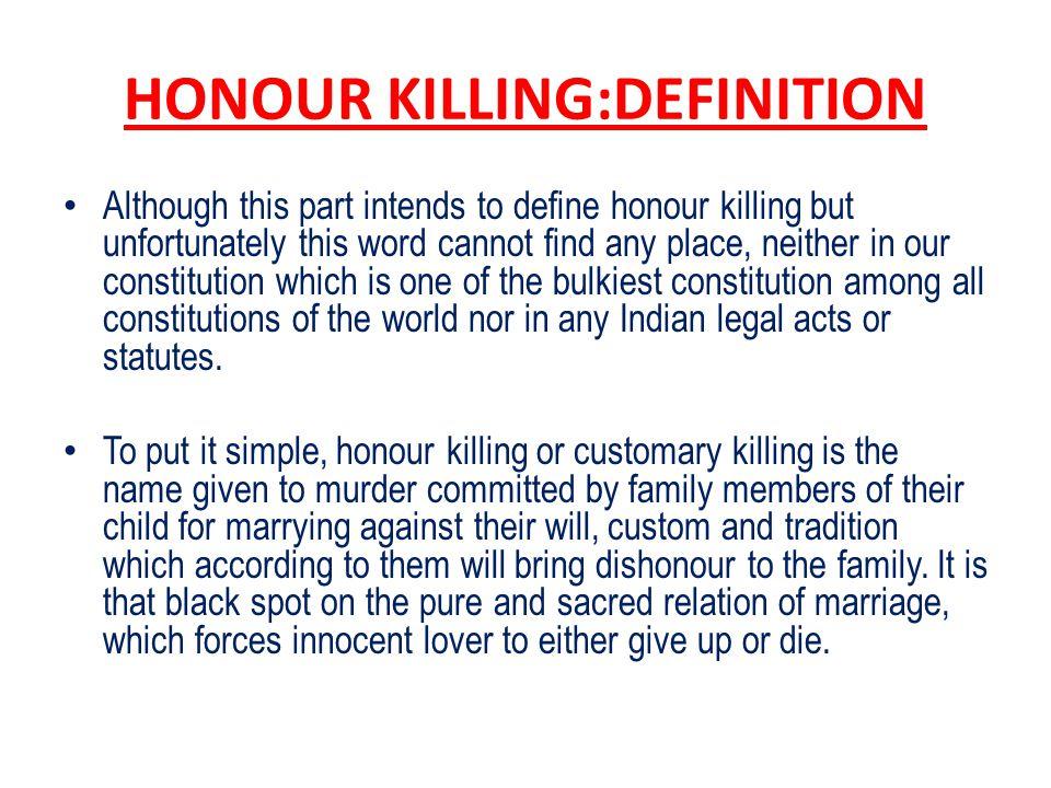 CONTEXTUALISING THE NOTION OF HONOUR KILLING MODERNIST V.