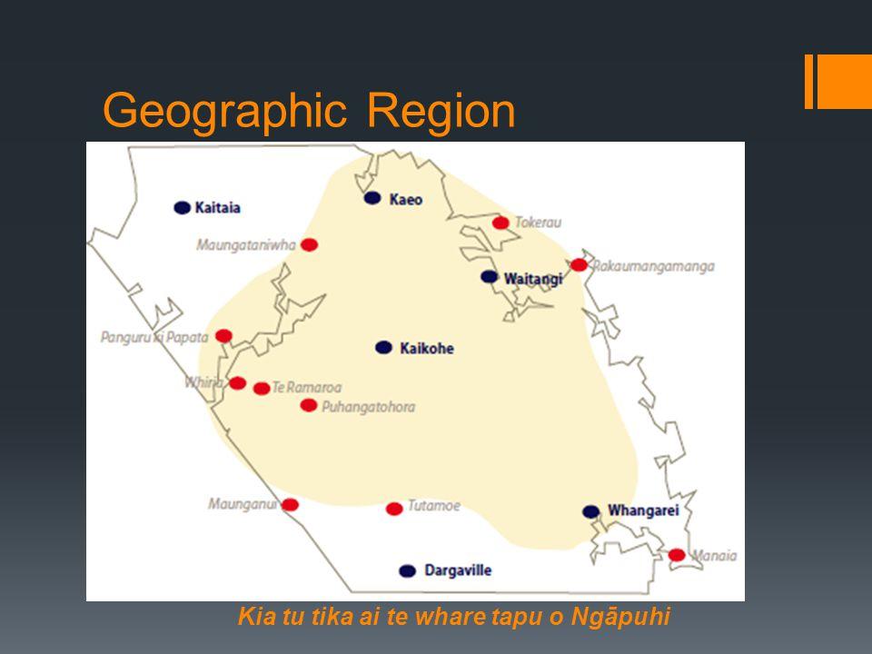 Geographic Region Kia tu tika ai te whare tapu o Ngāpuhi