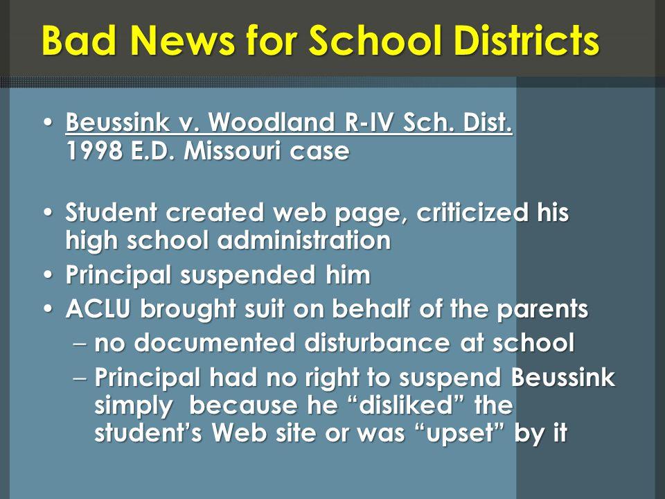 Bad News for School Districts Beussink v. Woodland R-IV Sch.
