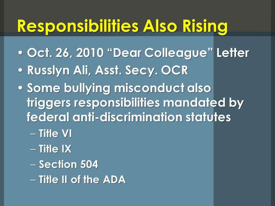 Responsibilities Also Rising Oct. 26, 2010 Dear Colleague Letter Oct.