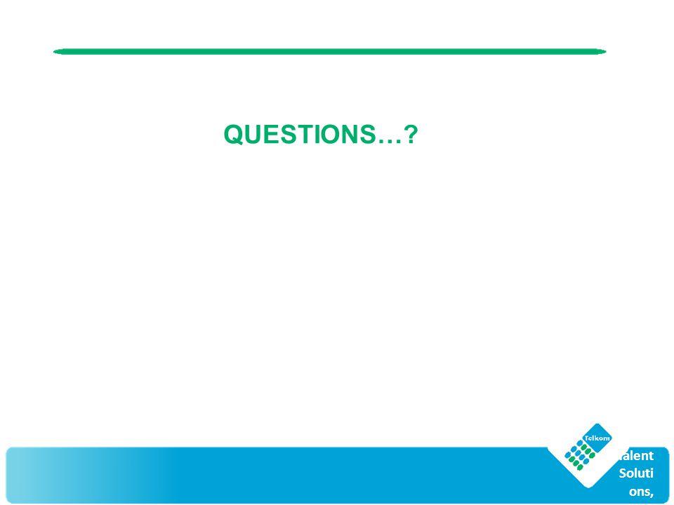 © Top Talent Soluti ons, 2011 QUESTIONS…
