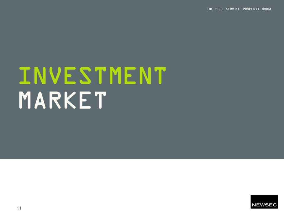 INVESTMENT MARKET THE FULL SERVICE PROPERTY HOUSE 11