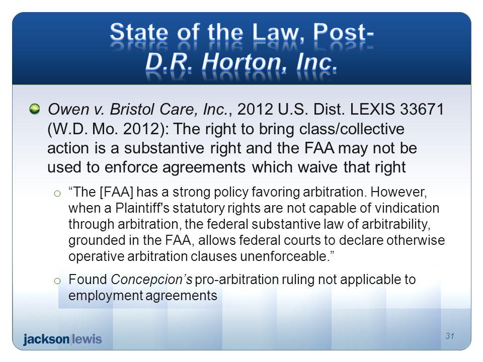 Owen v. Bristol Care, Inc., 2012 U.S. Dist. LEXIS 33671 (W.D.