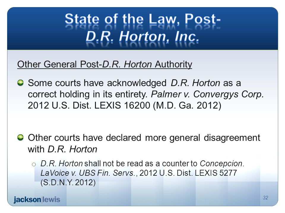 Other General Post-D.R. Horton Authority Some courts have acknowledged D.R.