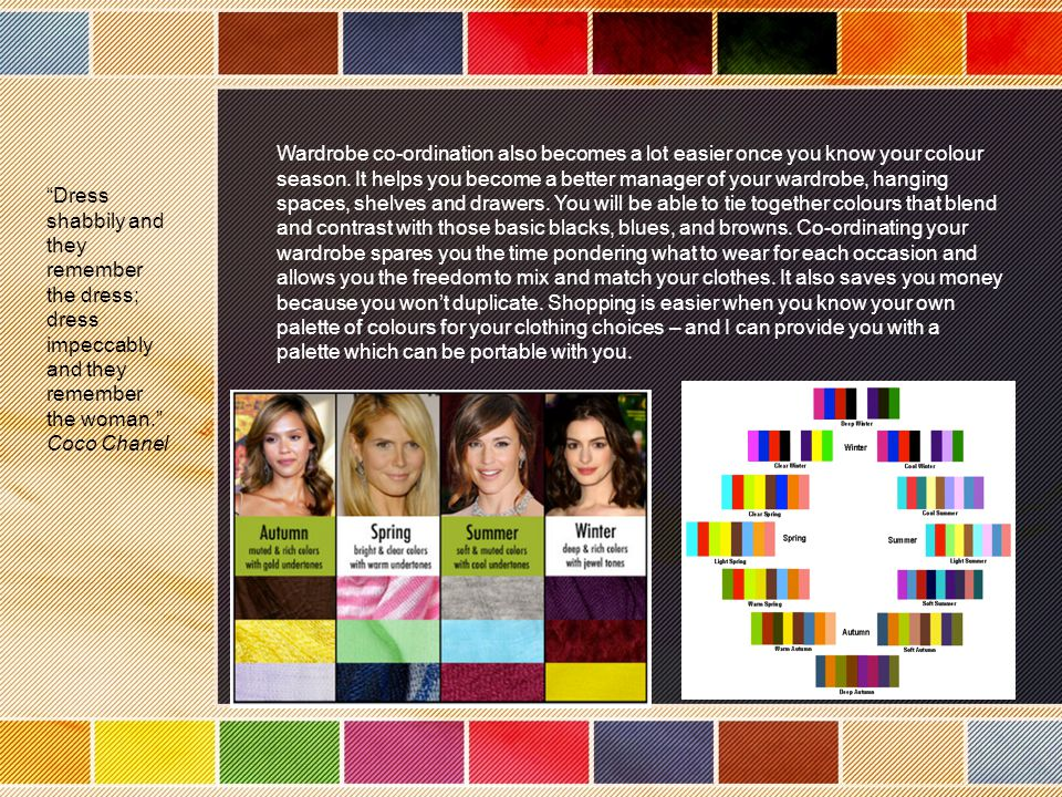 COLOUR ANALYSIS REPORT: Janet Beattie To begin the colour analysis, I sat down with my client and asked her to select a column of colours which appealed to her most or which she felt complimented her complexion the most, with one of the titles-Winter, Summer, Autumn or Spring.