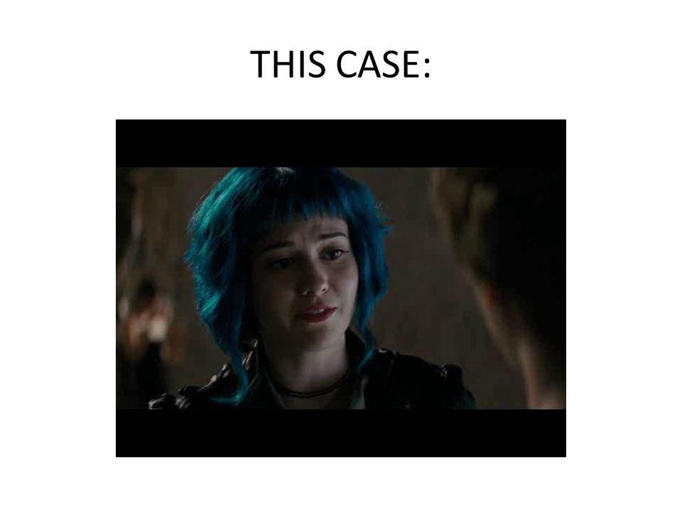 THIS CASE: