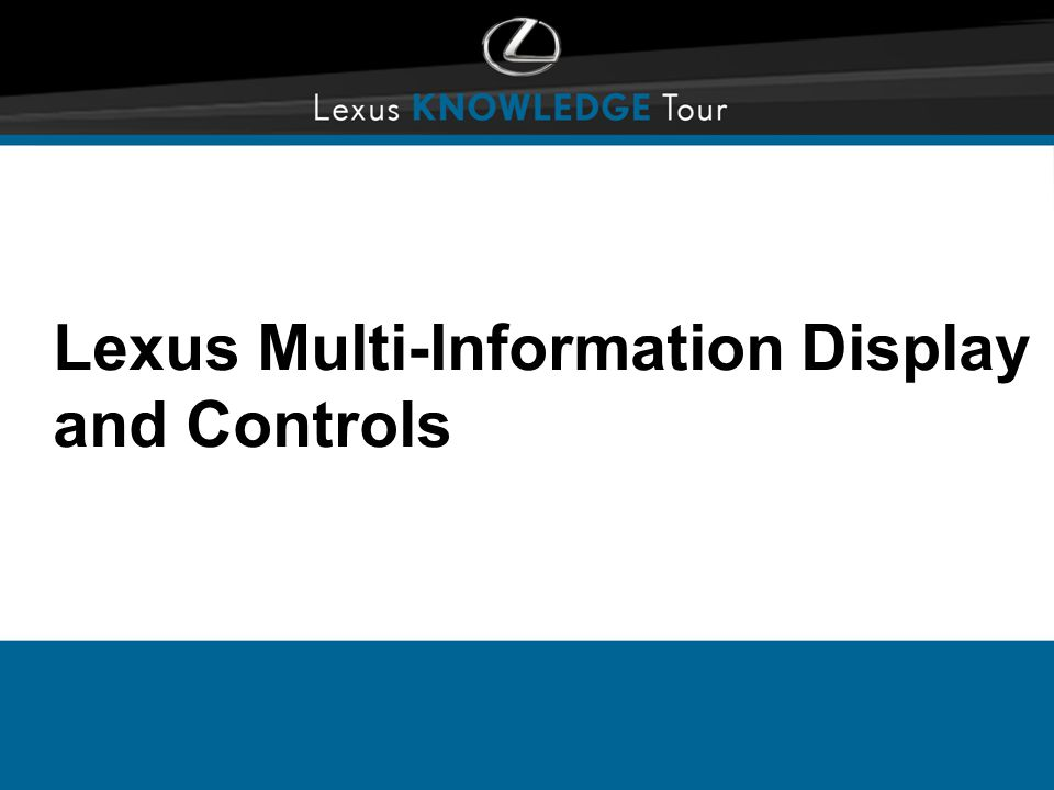 Lexus Multi-Information Display and Controls