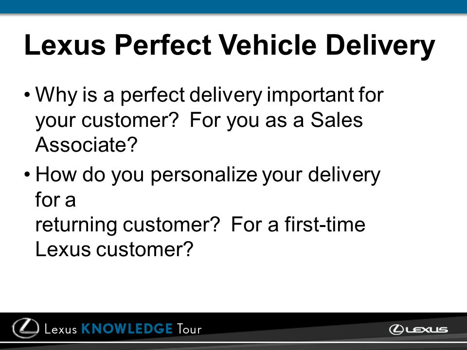 Why is a perfect delivery important for your customer.