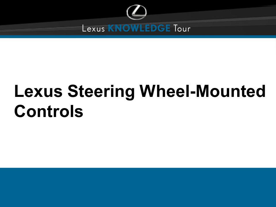 Lexus Steering Wheel-Mounted Controls
