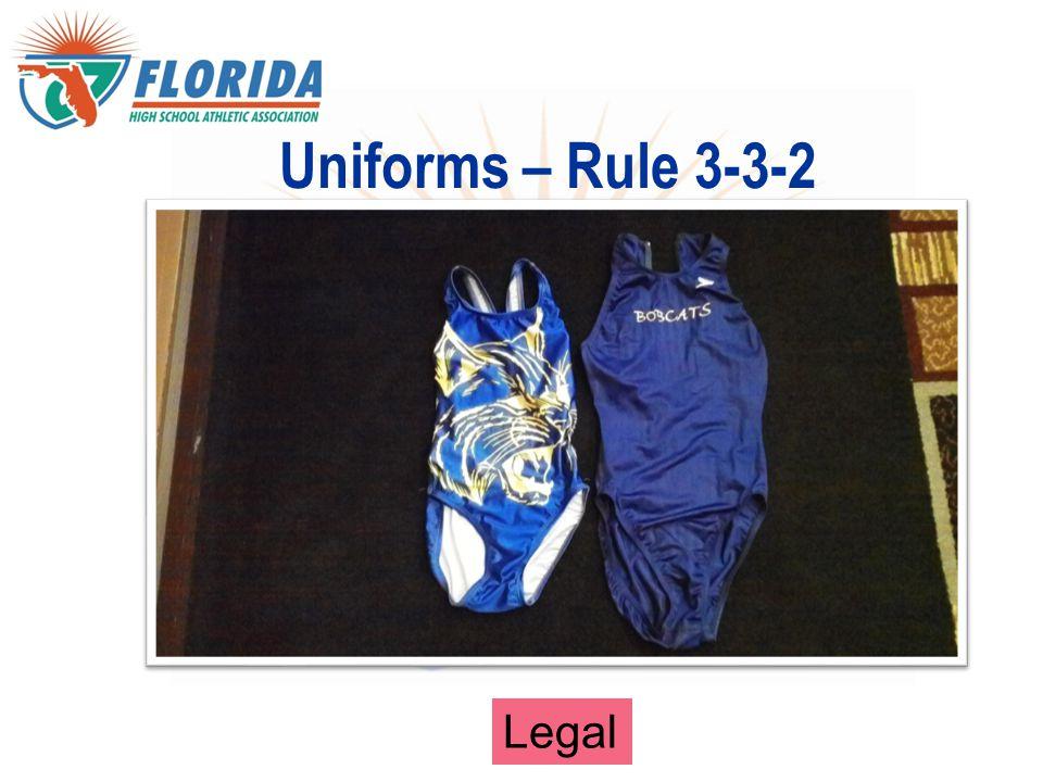 Legal Uniforms – Rule 3-3-2