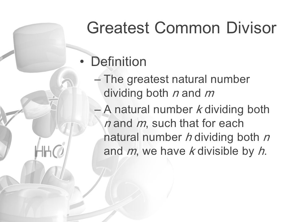Greatest Common Divisor How to find it.