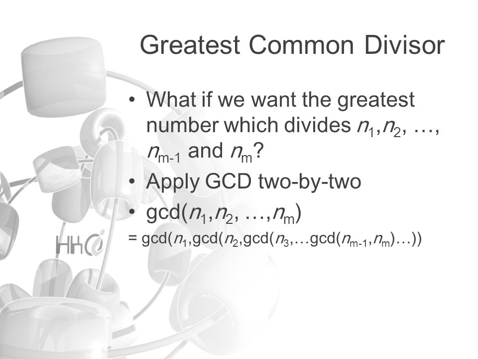 Applications Simplifying a fraction m/n If gcd(m,n) > 1, then the fraction can be simplified by dividing gcd(m,n) on the numerator and the denominator.
