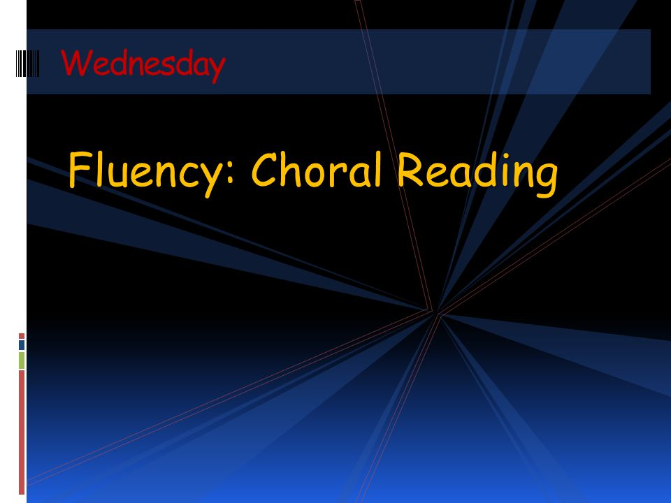 Fluency: Choral Reading Wednesday