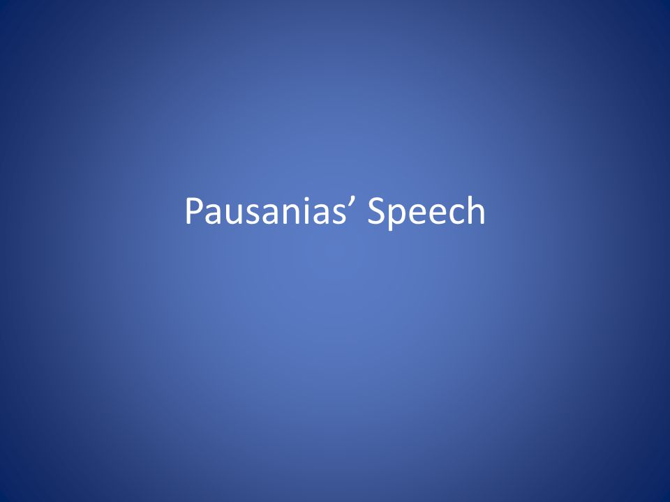 Pausanias Speech