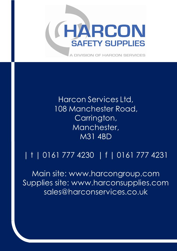 Harcon Services Ltd, 108 Manchester Road, Carrington, Manchester, M31 4BD | t | 0161 777 4230 | f | 0161 777 4231 Main site: www.harcongroup.com Supplies site: www.harconsupplies.com sales@harconservices.co.uk