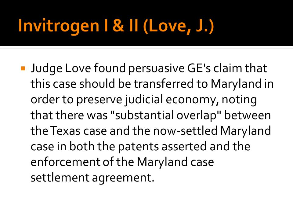 Judge Love found persuasive GE's claim that this case should be transferred to Maryland in order to preserve judicial economy, noting that there was