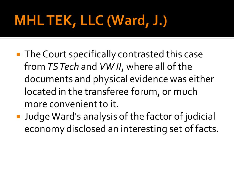 The Court specifically contrasted this case from TS Tech and VW II, where all of the documents and physical evidence was either located in the transfe