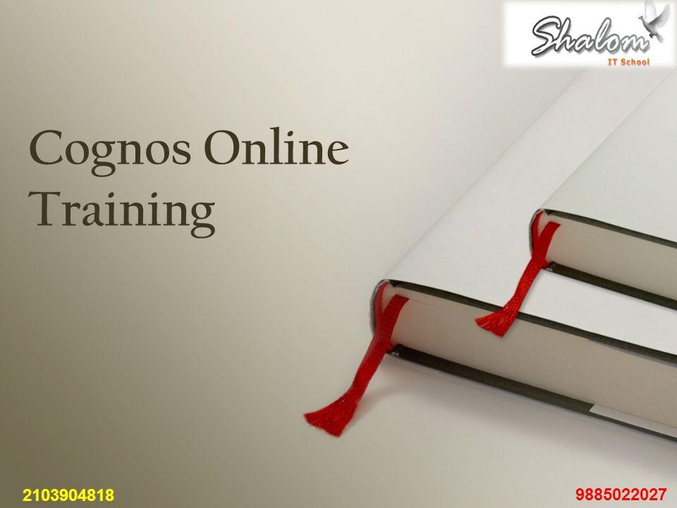Cognos Online Training 2103904818 9885022027
