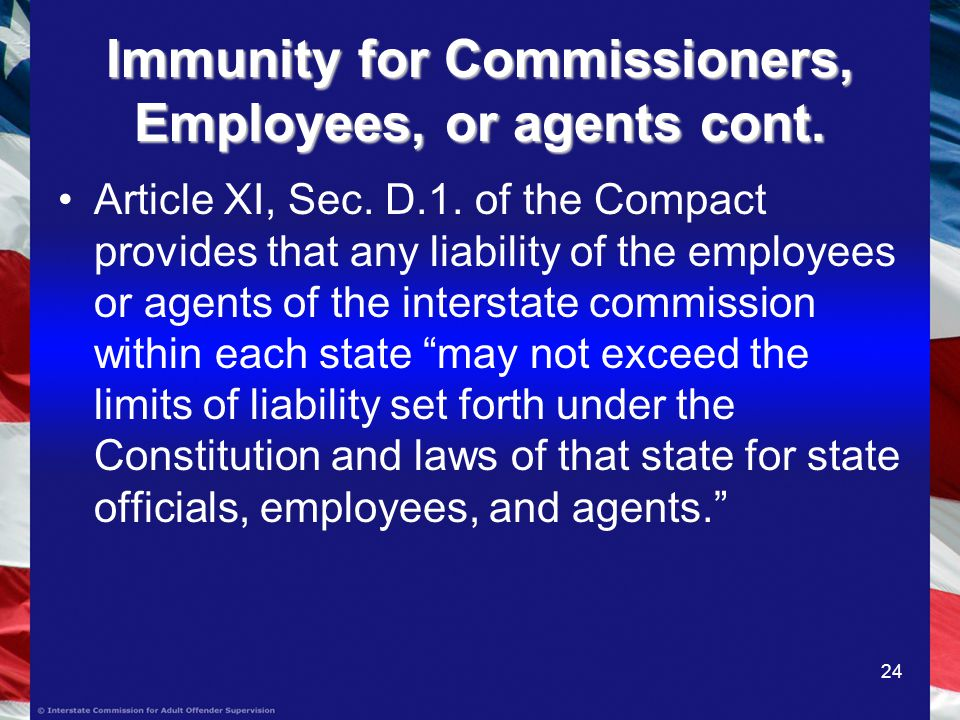 24 Immunity for Commissioners, Employees, or agents cont.