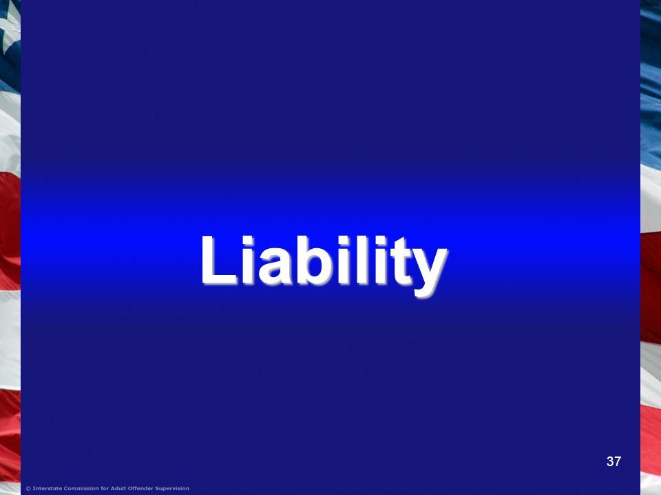 37 Liability