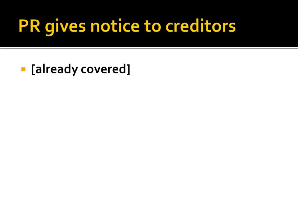 2.Secured Creditor with Preferred Debt and Lien How obtain.