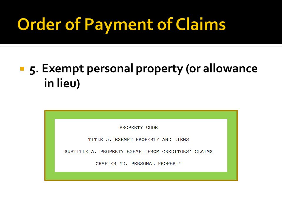 5. Exempt personal property (or allowance in lieu)