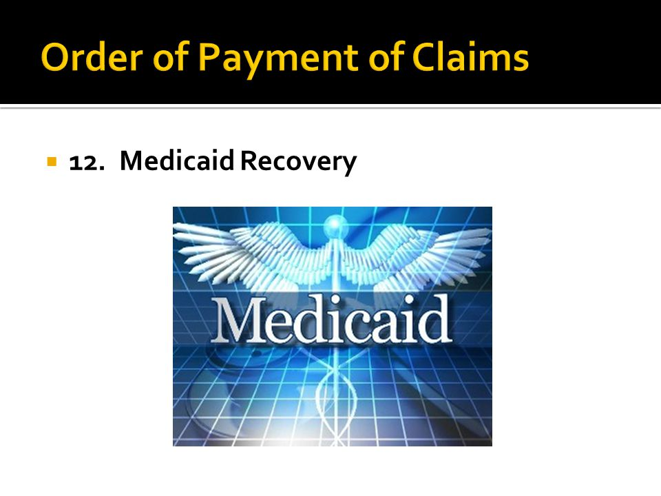 12. Medicaid Recovery