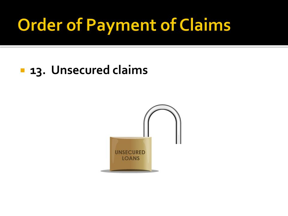 13. Unsecured claims