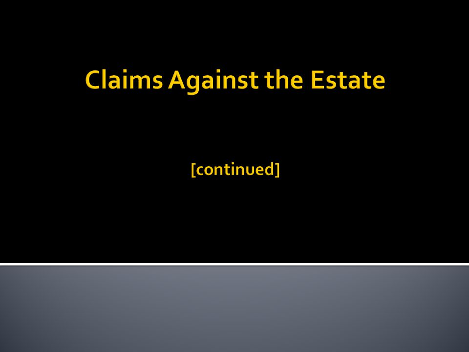 14. Beneficiaries and Heirs Following the abatement order