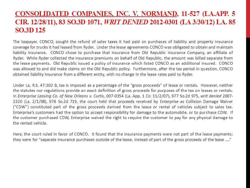 CONSOLIDATED COMPANIES, INC. V. NORMAND, 11-527 (LA.APP.